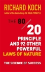 The 80/20 Principle and 92 Other Powerful Laws of Nature: The Science of Success Cover Image