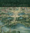 World's Fair Gardens: Shaping American Landscapes Cover Image