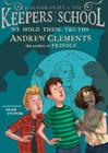 We Hold These Truths (Benjamin Pratt and the Keepers of the School #5) Cover Image