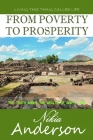 From Poverty to Prosperity, The Truth About the Wealth of God's Love: Living This Thing Called Life Cover Image