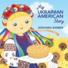 My Ukrainian American Story Cover Image