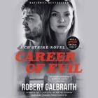 Career of Evil (Cormoran Strike Novel) Cover Image