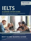 IELTS Academic Study Guide 2021-2022: Comprehensive Review with Audio and Practice Questions for the International English Language Testing System Exa Cover Image