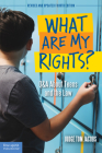 What Are My Rights?: Q&A About Teens and the Law (Teens & the Law) Cover Image