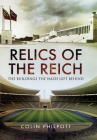 Relics of the Reich: The Buildings the Nazis Left Behind Cover Image