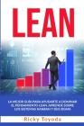 Lean: La mejor guía para ayudarte a dominar el pensamiento lean. aprende sobre los sistemas kanban y six sigma Lean (S Cover Image