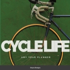 Cycle Life: Any Year Planner Cover Image