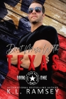 Don't Mess With Texas: Lone Star Rangers Book 1 Cover Image