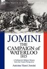 The Campaign of Waterloo, 1815: a Political & Military History from the French Perspective Cover Image