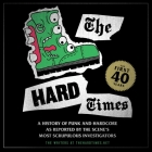 The Hard Times: The First 40 Years Cover Image