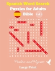 Spanish Word Search Puzzles For Adults: Bible Vol. 2 Psalms and Hymns, Large Print Cover Image