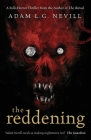The Reddening: A Folk-Horror Thriller from the Author of The Ritual. Cover Image