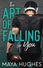 The Art of Falling for You Cover Image