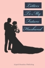 Letters To My Future Husband Cover Image