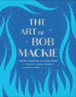 The Art of Bob Mackie Cover Image