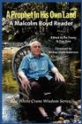 A Prophet in His Own Land: A Malcolm Boyd Reader Cover Image