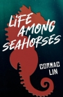 Life Among Seahorses Cover Image