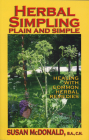 Herbal Simpling Plain and Simple: Healing with Common Herbal Remedies Cover Image