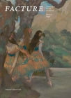 Facture: Conservation, Science, Art History: Volume 3: Degas Cover Image
