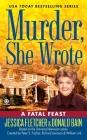 Murder, She Wrote:  a Fatal Feast (Murder She Wrote #32) Cover Image