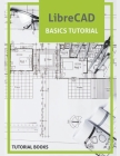 LibreCAD Basics Tutorial Cover Image