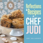 Reflections & Recipes of Chef Judi Cover Image