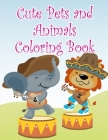 Cute Pets And Animals Coloring Book: Christmas Coloring Book for Children, Preschool, Kindergarten age 3-5 Cover Image