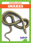 Snakes (Backyard Animals) Cover Image