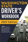 Washington State Driver's Workbook: 320+ Practice Driving Questions to Help You Pass the Washington State Learner's Permit Test Cover Image