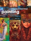 Experimental Painting: Inspirational Approaches for Mixed Media Art Cover Image