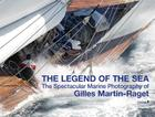 The Legend of the Sea: The Spectacular Marine Photography of Gilles Martin-Raget Cover Image