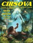 Cirsova Magazine of Thrilling Adventure and Daring Suspense: Vol. 2 No. 1 (Spring 2019) Cover Image