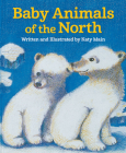 Baby Animals of the North Cover Image