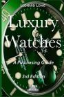 Luxury Watches: A Purchasing Guide Cover Image