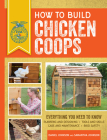 How to Build Chicken Coops: Everything You Need to Know, Updated & Revised (FFA) Cover Image
