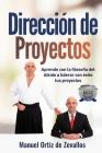 Dirección de Proyectos: Aprende con la filosofía del Aikido a liderar con éxito tus proyectos Cover Image