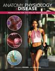 Anatomy, Physiology & Disease: Foundations for the Health Professions Cover Image
