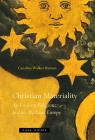 Christian Materiality: An Essay on Religion in Late Medieval Europe (Zone Books) Cover Image
