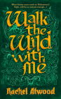Walk the Wild With Me Cover Image