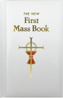 First Mass Book: An Easy Way of Participating at Mass for Boys and Girls Cover Image