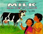 Milk from Cow to Carton (Let's-Read-and-Find-Out Science 2) Cover Image