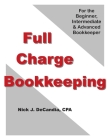 Full-Charge Bookkeeping: For the Beginner, Intermediate & Advanced Bookkeeper Cover Image