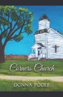 Corners Church: Where Two Dirt Roads Meet Cover Image