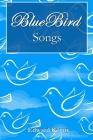Bluebird Songs Cover Image