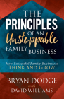 The Principles of an Unstoppable Family-Business: How Successful Family Businesses Think and Grow Cover Image