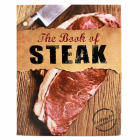 The Book of Steak: Cooking for Carnivores (Love Food) Cover Image