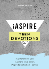 iAspire Teen Devotions: iAspire to know God. iAspire to serve others. iAspire to be the best I can be. Cover Image
