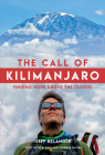The Call of Kilimanjaro: Finding Hope Above the Clouds Cover Image