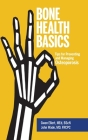 Bone Health Basics: Tips for Preventing and Managing Osteoporosis Cover Image