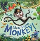 Slow Down, Monkey! Cover Image